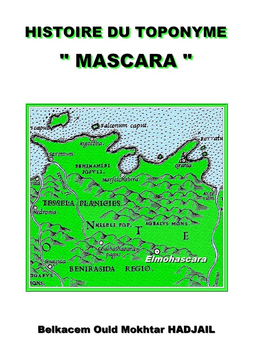 """Histoire du toponyme ""MASCARA"""" 20.m.top.cw-40e30e1"