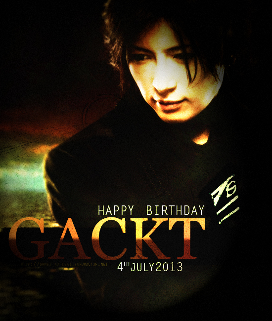 [Topic Unique] Anniversaires - Page 8 Gackt13-3f676c8